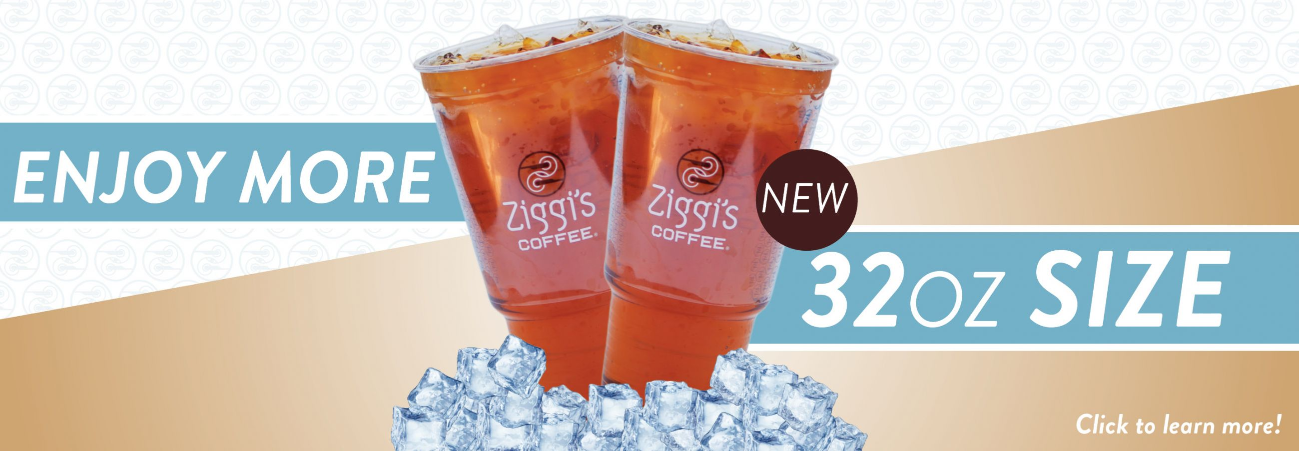 Photo of the new 32 oz. drink size now available at Ziggi's Coffee