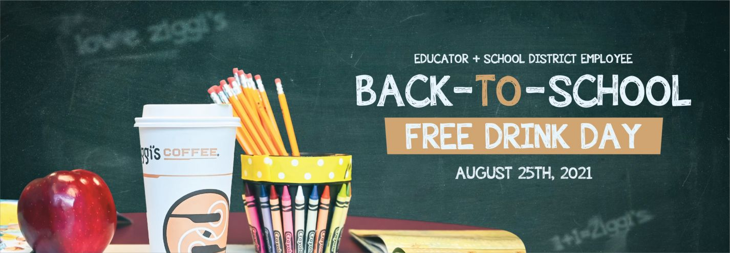 Educator & School District Employee Back-To-School Free Drink Day blog image