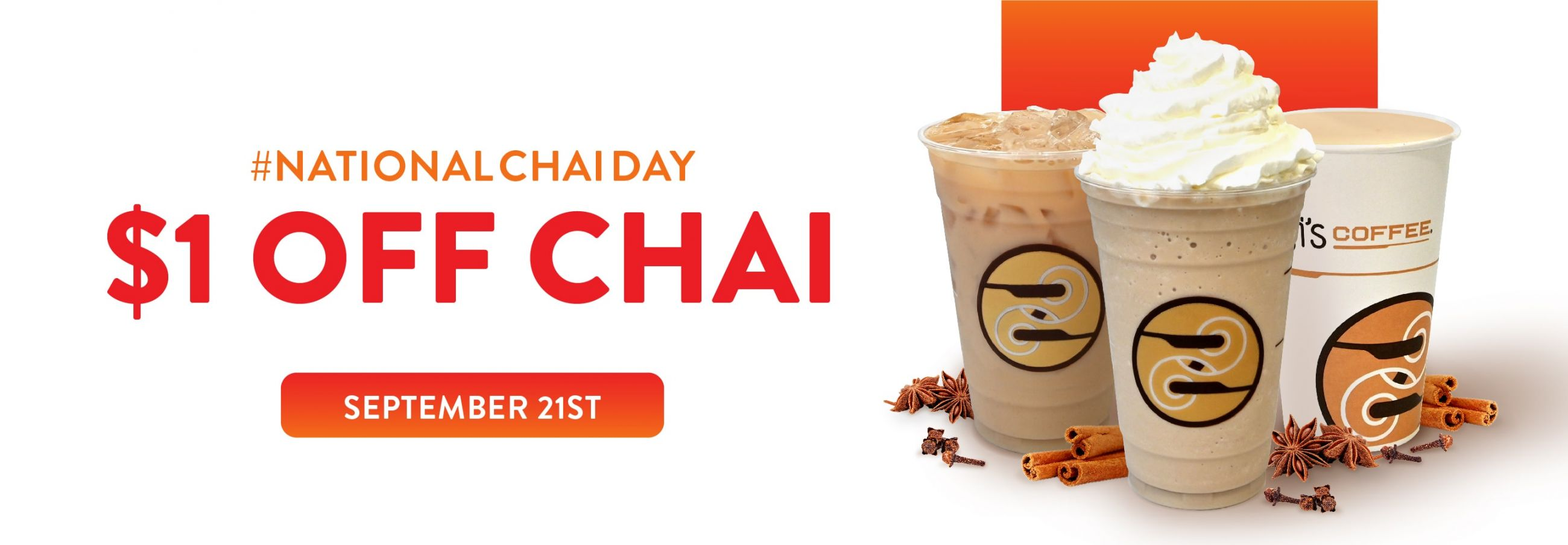 Receive $1.00 off on September 21st for National Chai Day