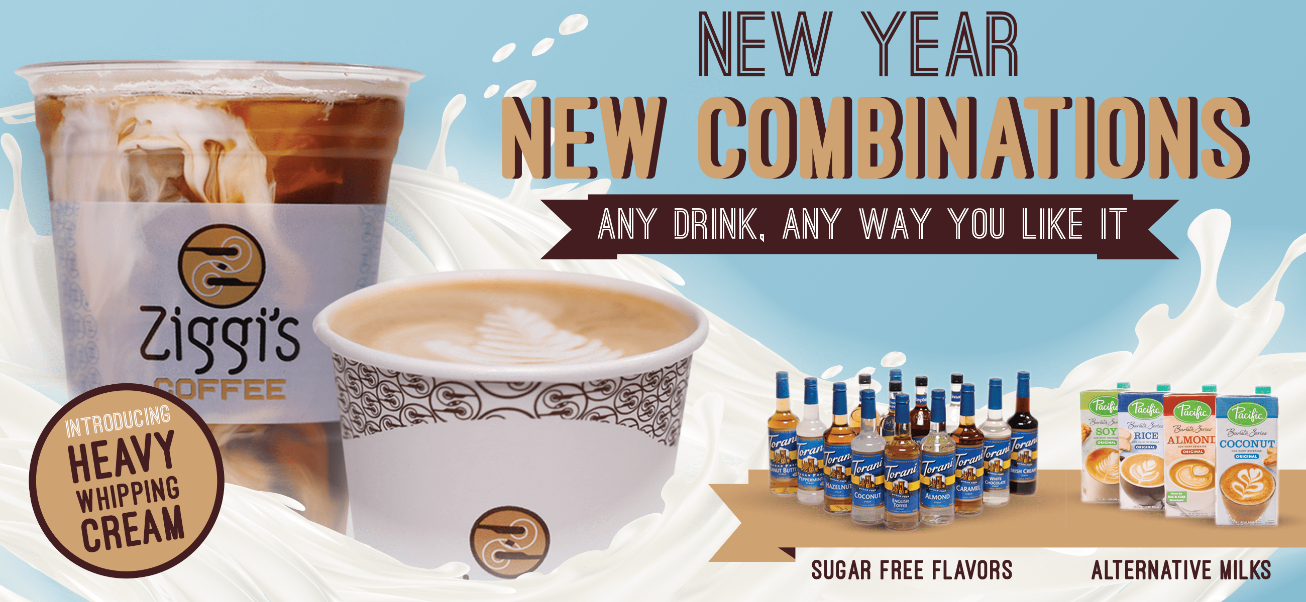 New Year, New Combinations at Ziggi's Coffee | Heavy Whipping Cream | Alternative Milks | Sugar Free Syrup