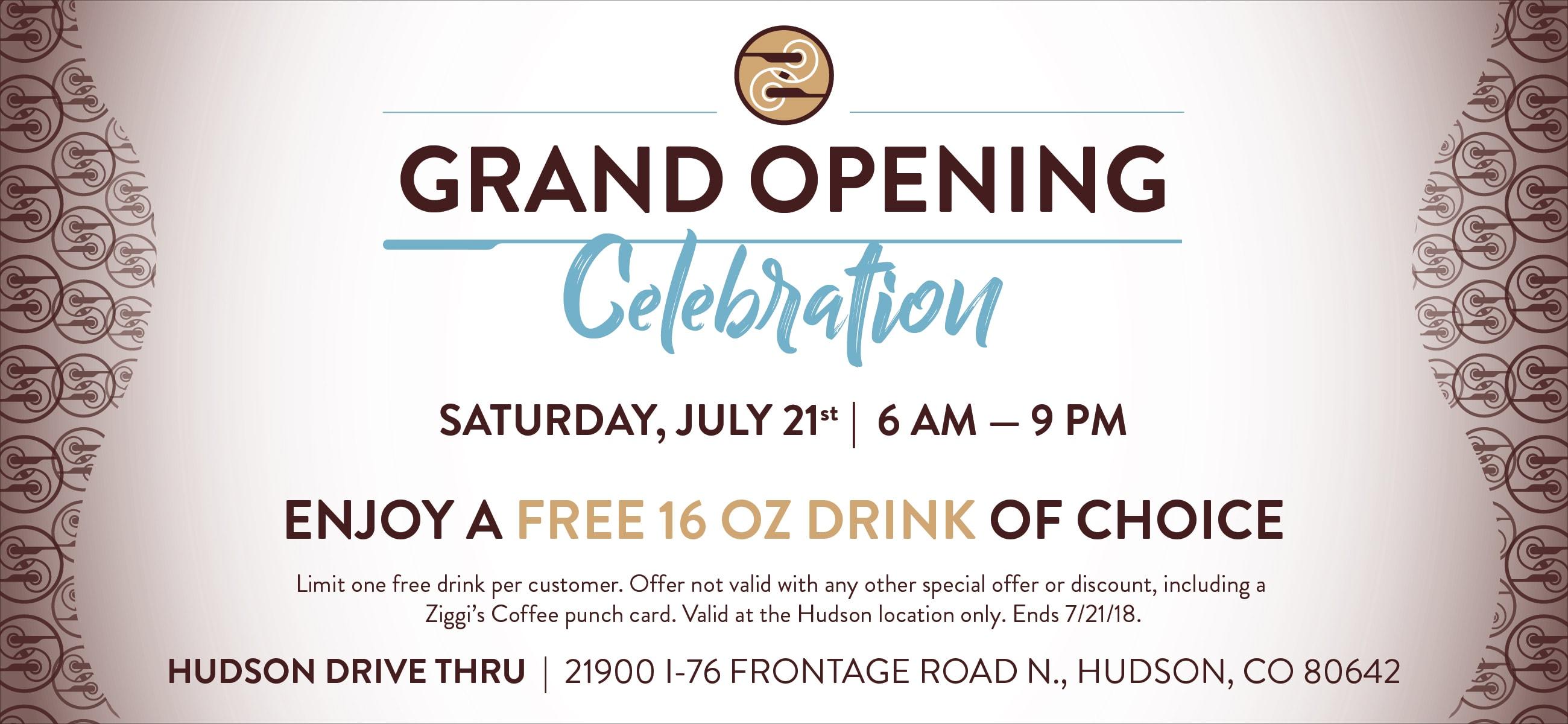Ziggi's Coffee Hudson Drive Thru Grand Opening Celebration | Saturday, July 21st, 6am-9pm | 21900 I-76 Frontage Rd. N., Hudson, CO 80642